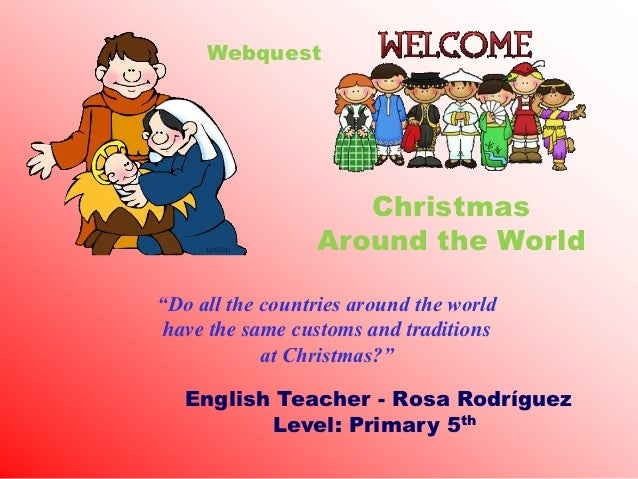 """Webquest                    Christmas                 Around the World""""Do all the countries around the world have the same..."""