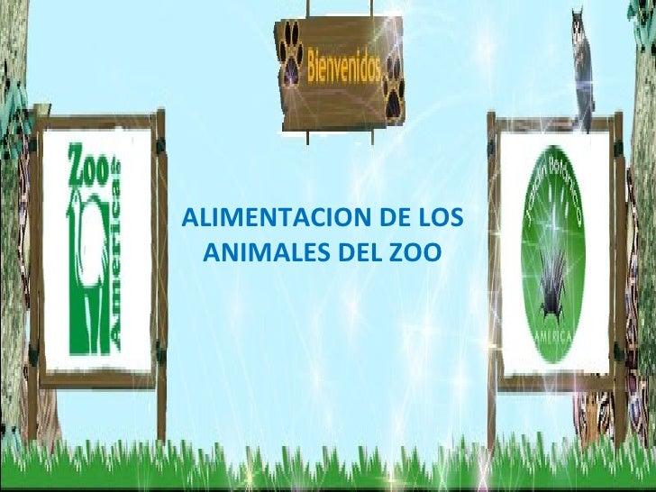 ALIMENTACION DE LOS ANIMALES DEL ZOO