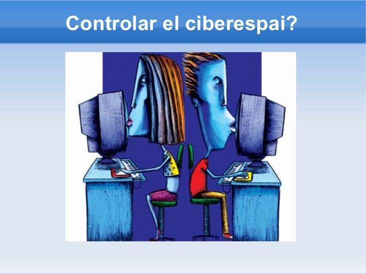 Controlar el ciberespai?