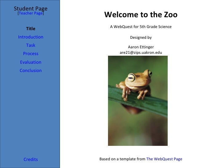 Student Page [Teacher Page]                    Welcome to the Zoo                       A WebQuest for 5th Grade Science  ...