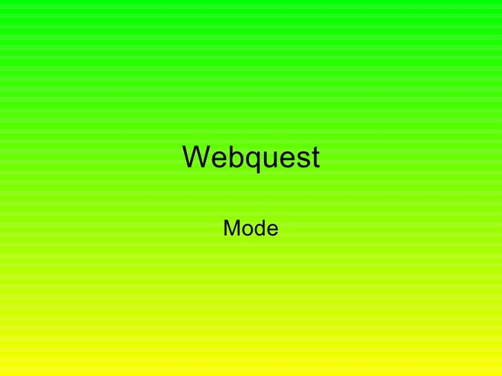 Webquest Mode