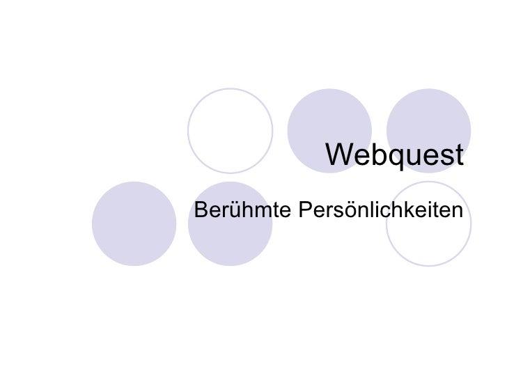 Webquest Berühmte Persönlichkeiten