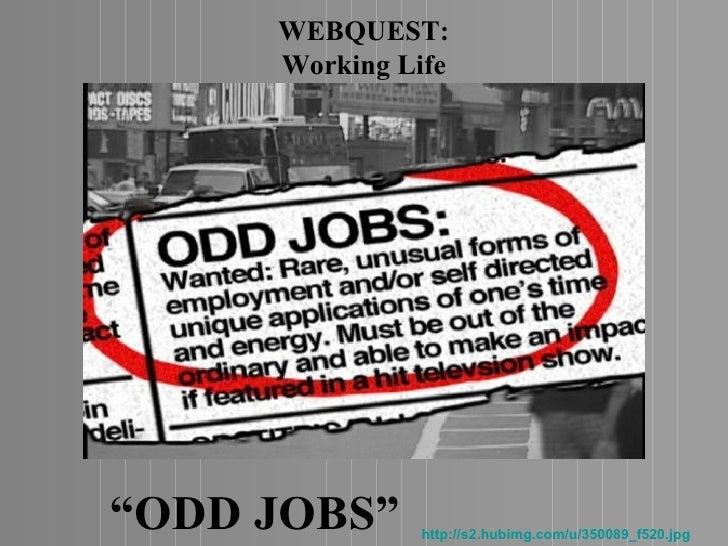 """WEBQUEST:     Working Life""""ODD JOBS""""     http://s2.hubimg.com/u/350089_f520.jpg"""