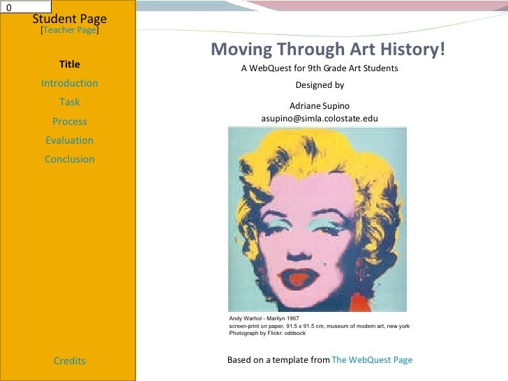 Moving Through Art History! Student Page Title Introduction Task Process Evaluation Conclusion Credits [ Teacher Page ] A ...