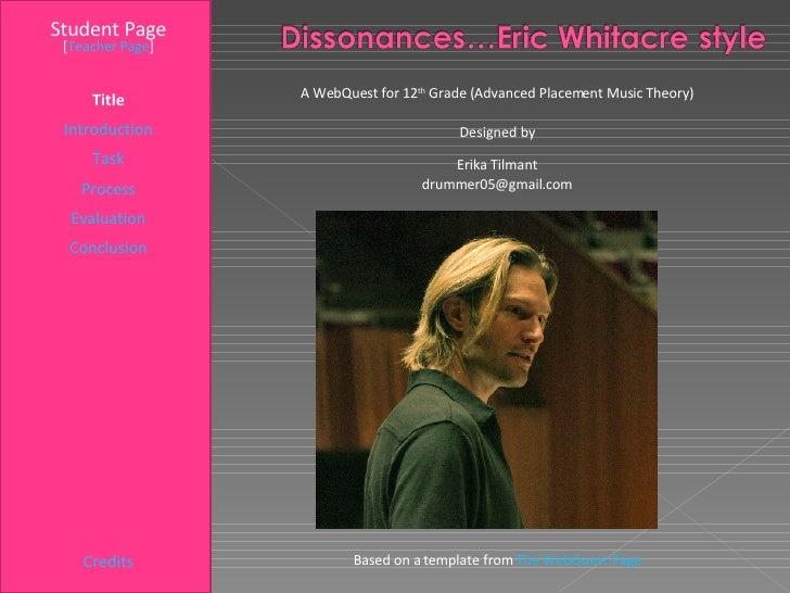 Dissonaces....Eric Whitacre Style