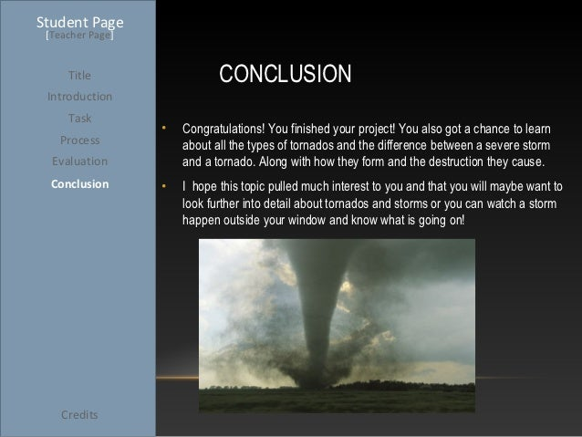 I need a good ending for a term paper on tornadoes?
