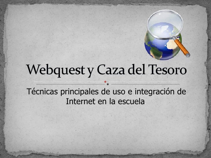 Webquest y caza del tesoro