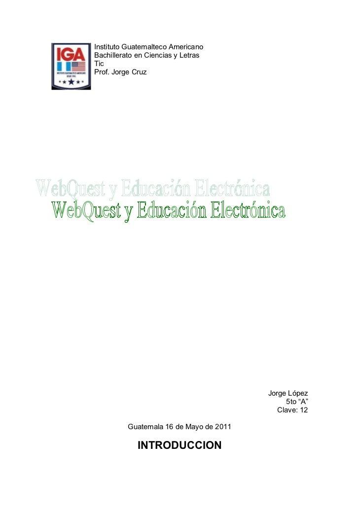 Web quest y educación electrónica