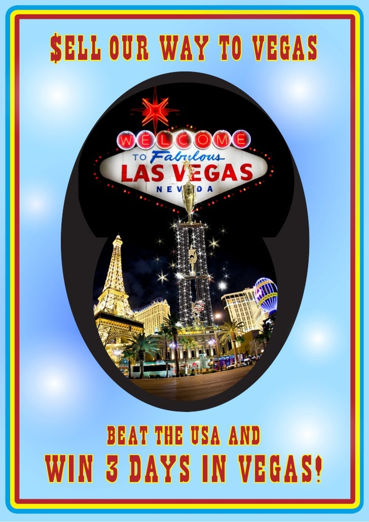 $ el l our way to vegas    beat the usa andwIn 3 days In vegas!