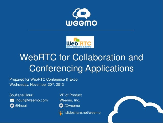 webrtc for collaboration and conferencing applications. Black Bedroom Furniture Sets. Home Design Ideas