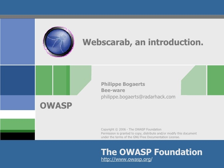 Webscarab, an introduction. Philippe Bogaerts Bee-ware [email_address]