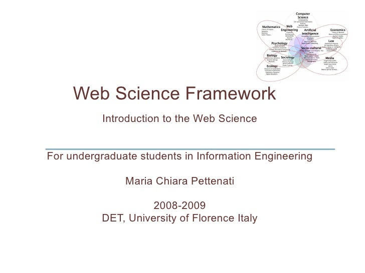 Introduction to the Web Science For undergraduate students in Information Engineering Maria Chiara Pettenati 2008-2009 DET...