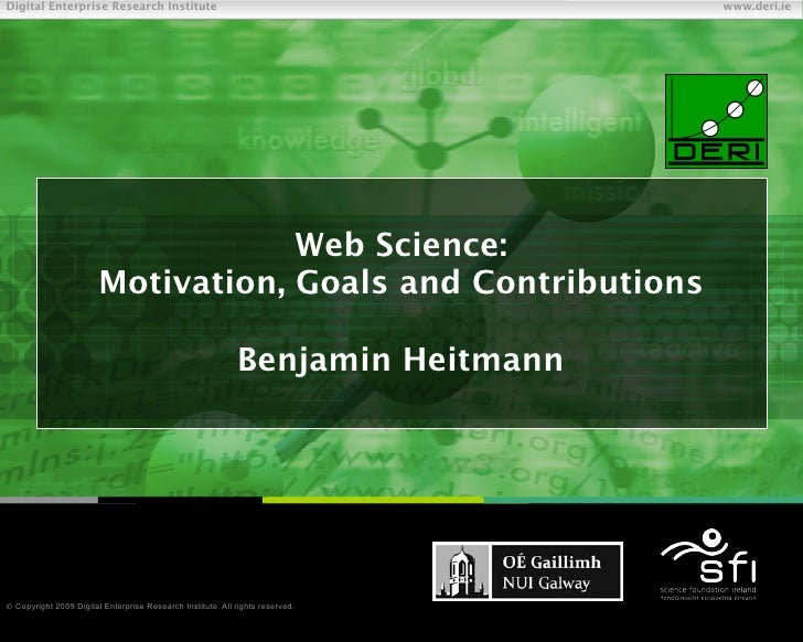 Web Science: Motivation, Goals and Contributions