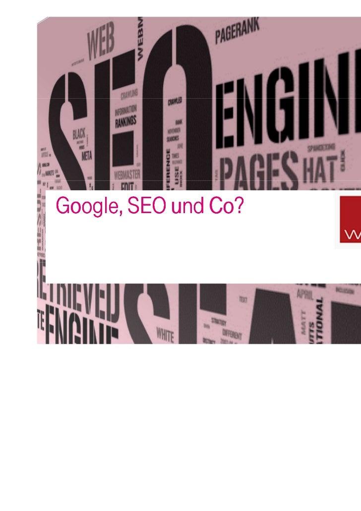 Google, SEO und Co?