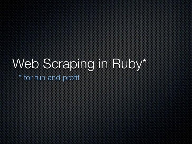 Web Scraping In Ruby Utosc 2009.Key
