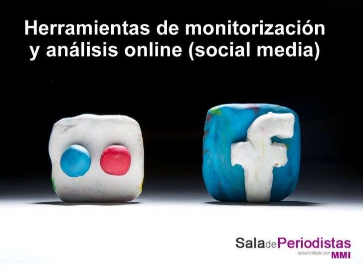 Herramientas de monitorización y análisis online (social media)