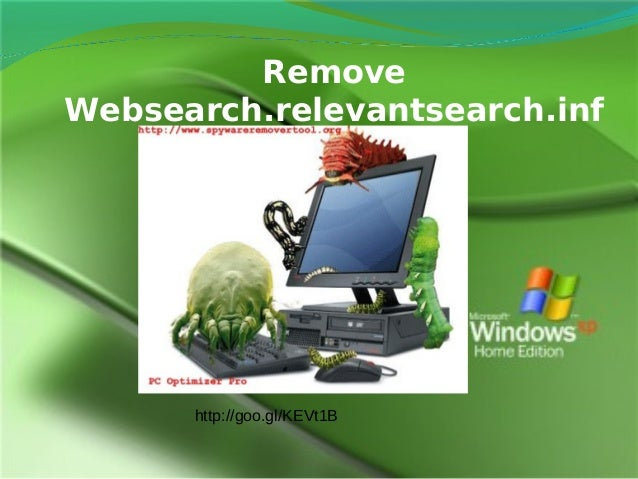 Remove Websearch.relevantsearch.inf o virus ५.  http://goo.gl/KEVt1B