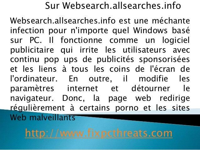 Sur Websearch.allsearches.info  Websearch.allsearches.info est une méchante  infection pour n'importe quel Windows basé  s...