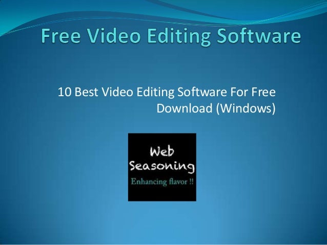 10 Best Video Editing Software For Free Download (Windows)