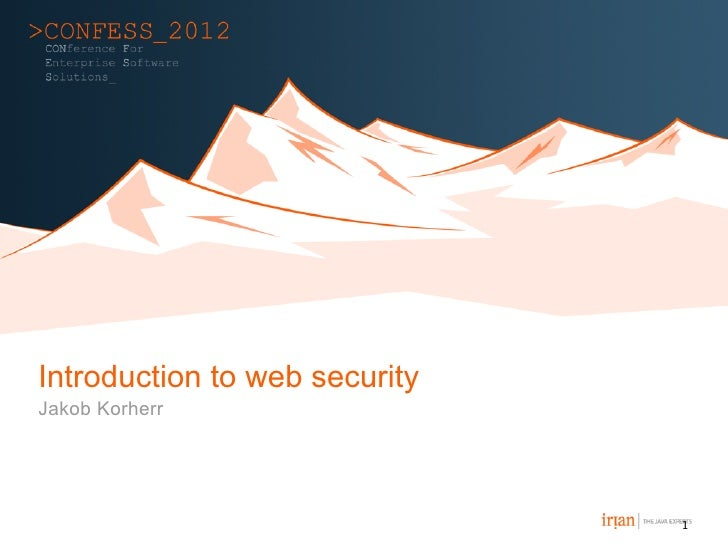 Introduction to web securityJakob Korherr                               1