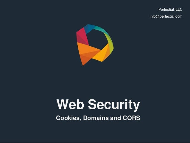 Web Security - Cookies, Domains and CORS