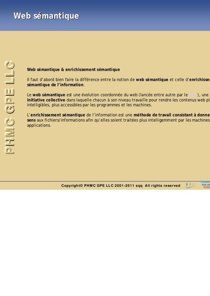 Web sémantiquePHMC GPE LLC               Web sémantique & enrichissement sémantique               Il faut d'abord bien fai...