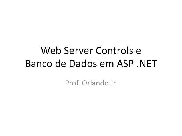 Web Server Controls e Banco de Dados