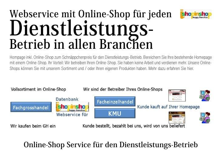 Webservice mit Online-Shop für jeden Dienstleistungs- Betrieb in allen Branchen Hompage inkl. Online-Shop zum Schnäppchenp...