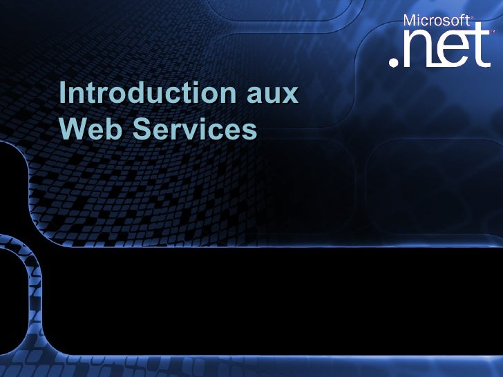 Introduction aux  Web Services
