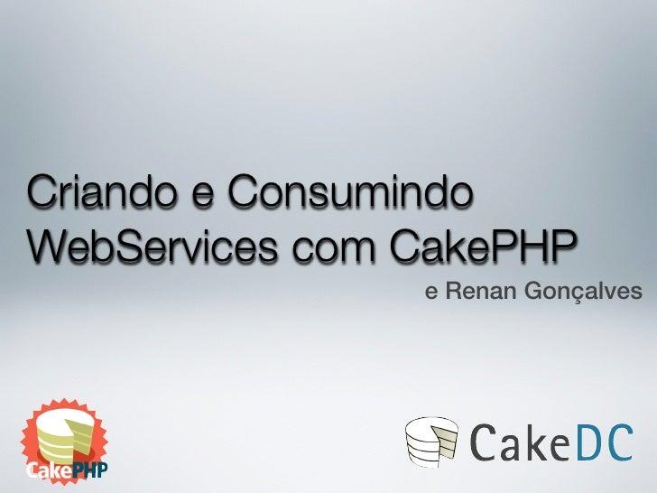 Criando Webservices RESTFul com CakePHP
