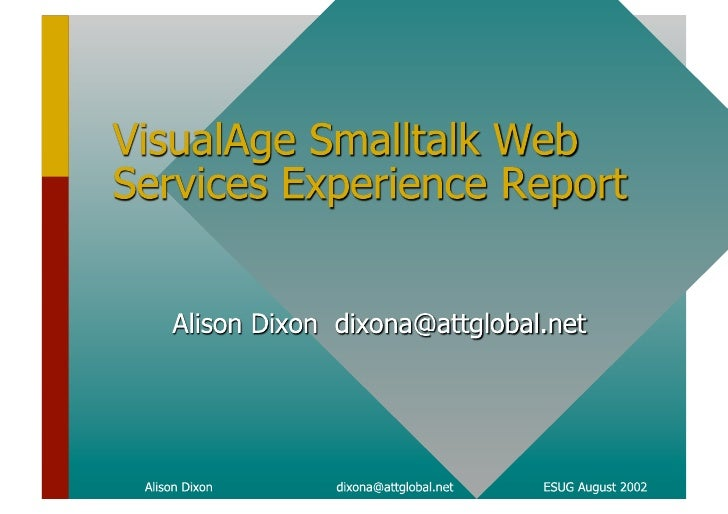 VisualAge Smallalk Web Services Experience Report