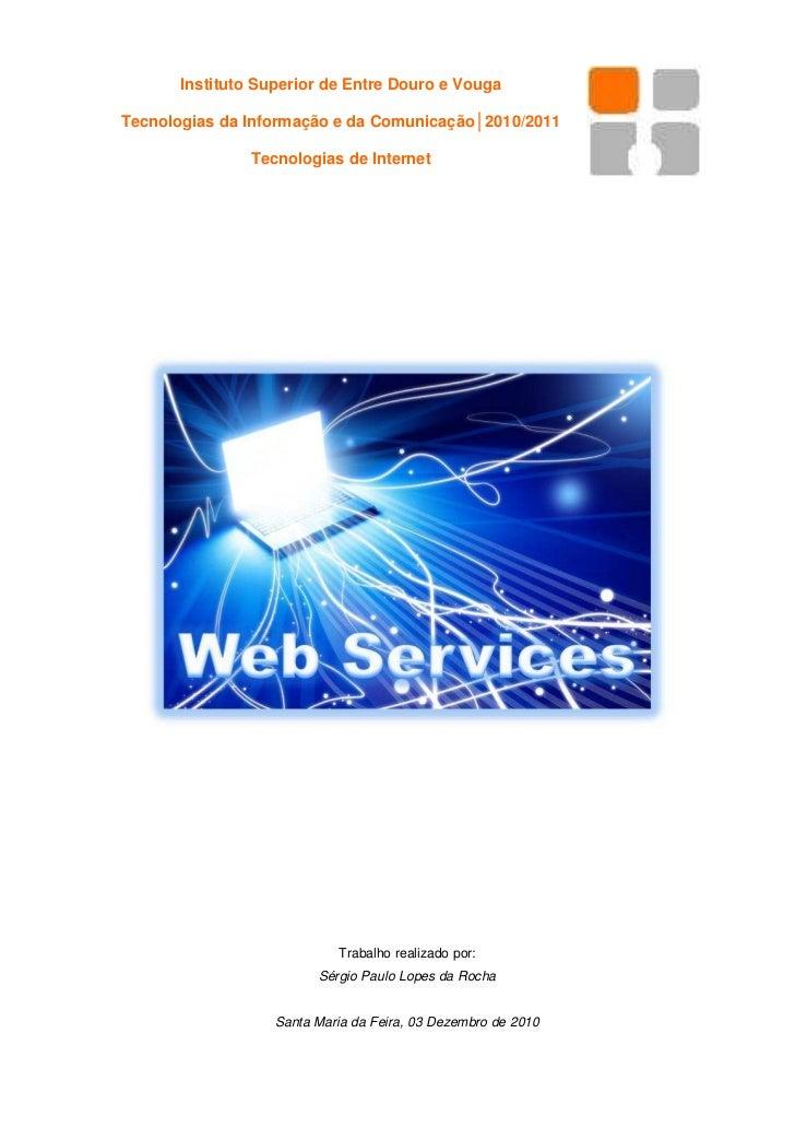 Instituto Superior de Entre Douro e VougaTecnologias da Informação e da Comunicação│2010/2011               Tecnologias de...