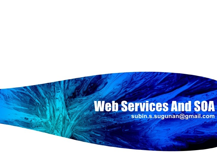 Web Services And SOA [email_address]