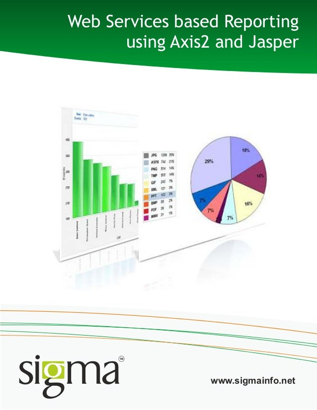 Web Services based Reportingusing Axis2 and Jasperwww.sigmainfo.net