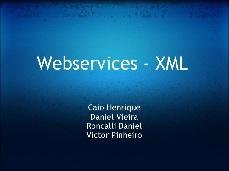 Webservices e Xml