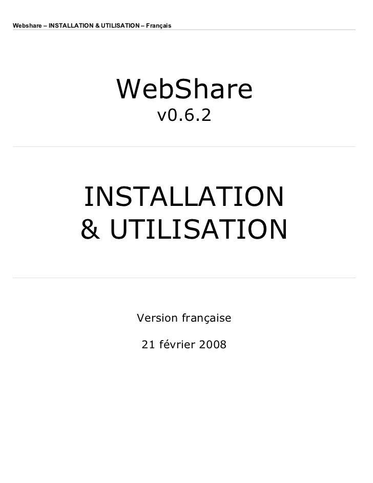 Webshare – INSTALLATION  UTILISATION – Français                                    WebShare                               ...