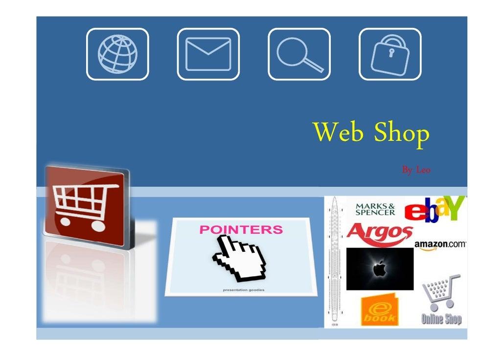 Web Shop       By Leo