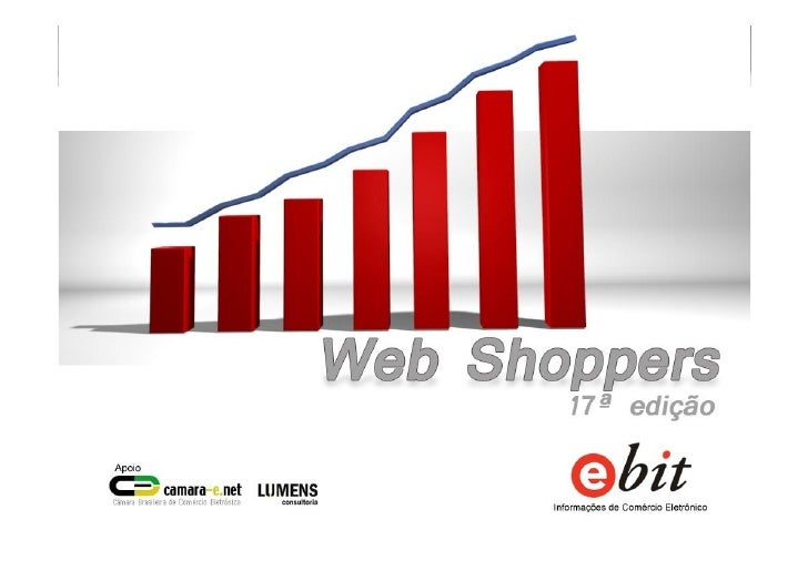 Relatório ecommerce Brasil - Webshoppers 17