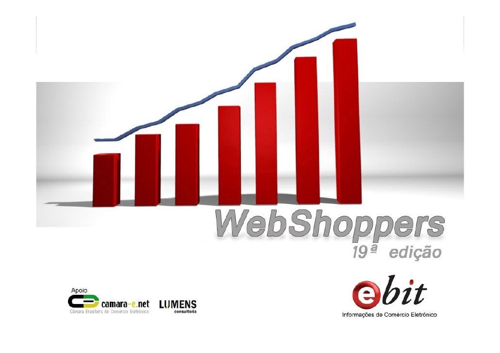 Relatório ecommerce Brasil - Webshoppers 19