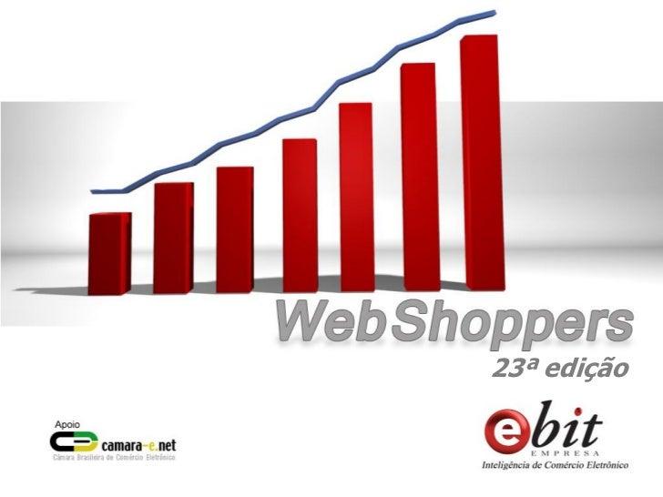 Relatório Webshoppers 23 - Balanço geral de 2010