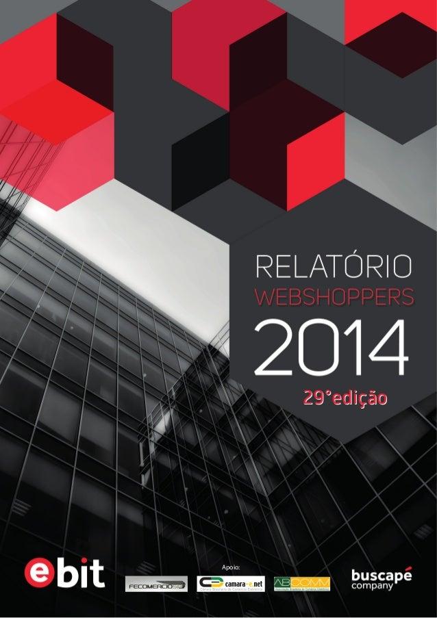 Relatório Webshoppers E-bit - 2013