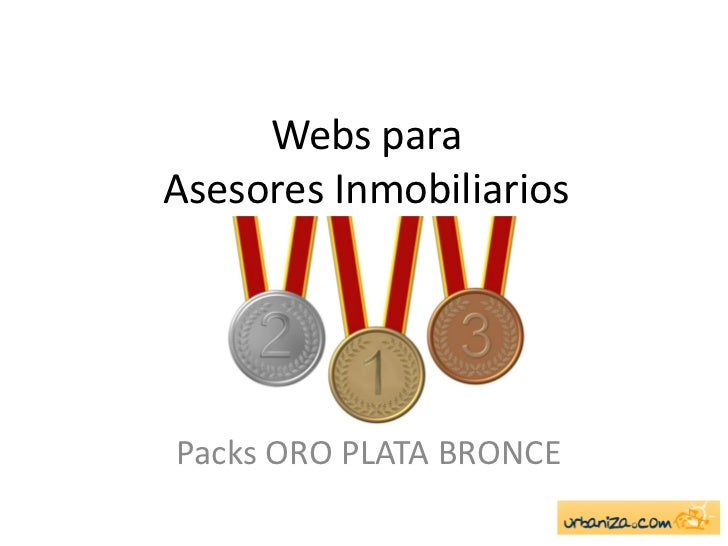 Webs paraAsesores InmobiliariosPacks ORO PLATA BRONCE