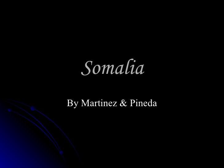 Somalia By Martinez & Pineda