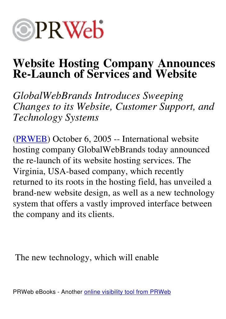 Website Hosting Company Announces Re-Launch of Services and Website GlobalWebBrands Introduces Sweeping Changes to its Web...