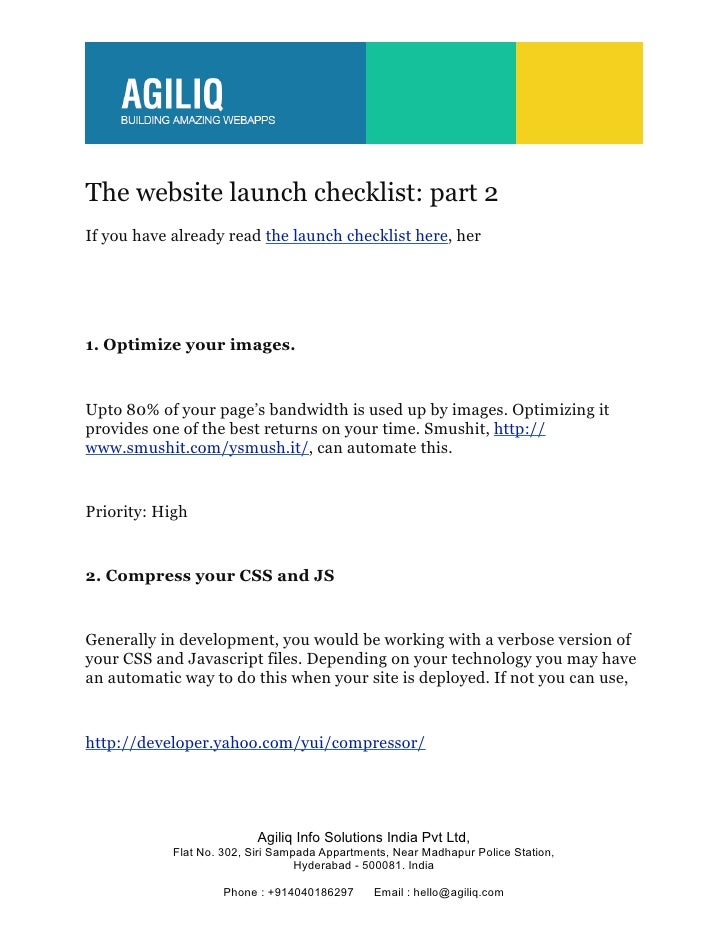 The website launch checklist: part 2If you have already read the launch checklist here, her1. Optimize your images.Upto 80...