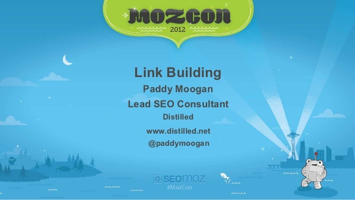35 Ways to get Links in 35 Minutes - Paddy Moogan at MozCon 2012
