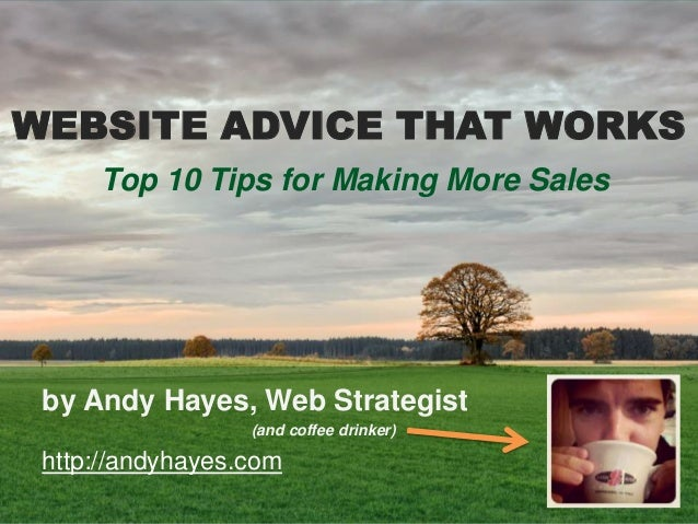 Website Advice that Works - Make More Sales