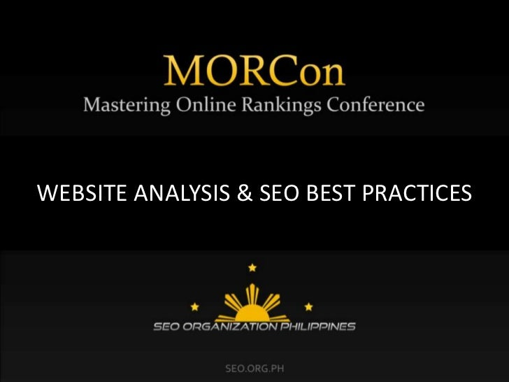 MORCon 2011 Presentation: Website Analysis & SEO Best Practices