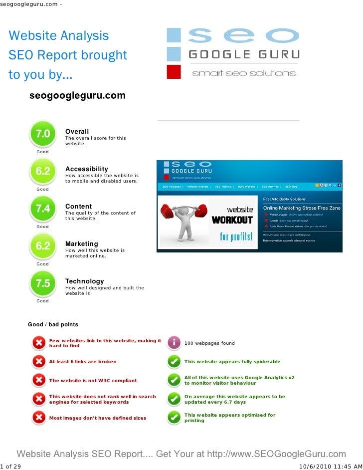 seogoogleguru.com -       Website Analysis   SEO Report brought   to you by...                            Overall         ...