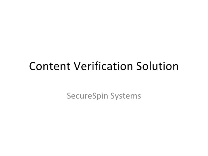 Content Verification Solution SecureSpin Systems